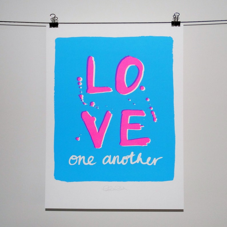 LOVE ONE ANOTHER hand pulled screen print image 0