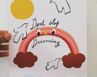 Print-Don't stop Dreaming-