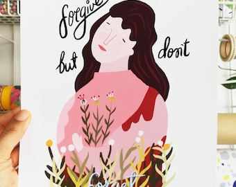Print - Forgive but don't forget -