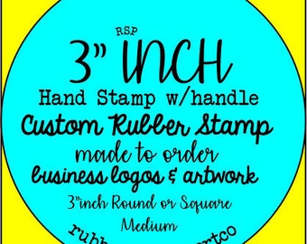 """Custom Rubber Stamp 3"""" inch rubber stamp FREESHIP18, code. Made to order from business logo & artwork branding a large graphic on products"""