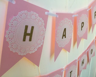 Pink and gold doilie banner - Happy Birthday