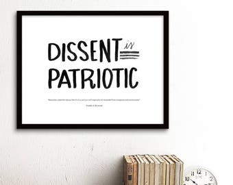 Fundraising - Dissent is Patriotic ACLU benefit - Political Print - PRINTABLE, Dissent is Patriotic - Proceeds donated to ACLU