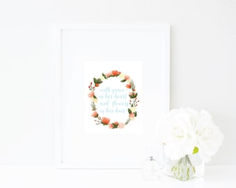 Wall Art Print | Girls | Room | Nursery | With grace in her heart and flowers in her hair