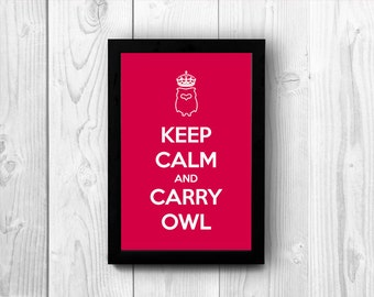 Instant download printable poster — Keep Calm and Carry Owl. Keep Calm downloadable poster. Digital Download wall art