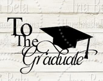 Graduation SVG,Graduation Cap SVG,Graduate SVG,svg Files for Cricut,Silhouette svg File,Instant Download,Silhouette Cut File,Cut Vector File