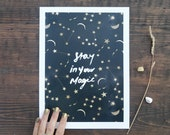 Stay in your magic celestial stars Art print A3/A4