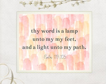 Psalm 119:105, Scripture Art Print, Thy Word is a Lamp, Instant Download, Bible Verse, Digital Printable, Pink and Yellow Watercolor