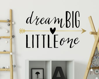 Dream Big Little One Wall Decal - Nursery Quote Decal - Gold Vinyl Arrow Wall Decor - Heart and Arrow Decal for Baby Girl or Baby Boy CQ028