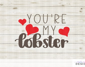 You're My Lobster Friends Quote - Ross and Rachel - Valentines Day - Love - Anniversary Gift