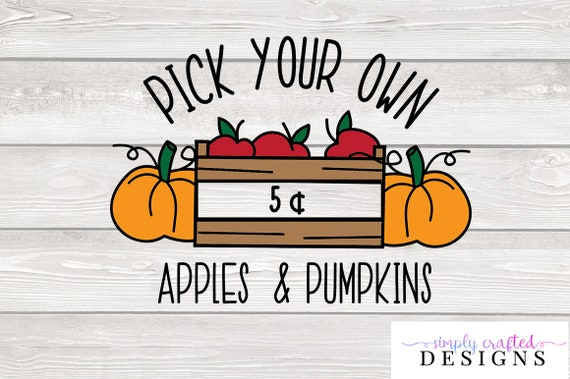 Pick Your Own U Pick Apples And Pumpkins Pumpkin Patch Fall Etsy