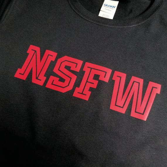 NSFW Not Safe for Work Funny Black Adult T-Shirt
