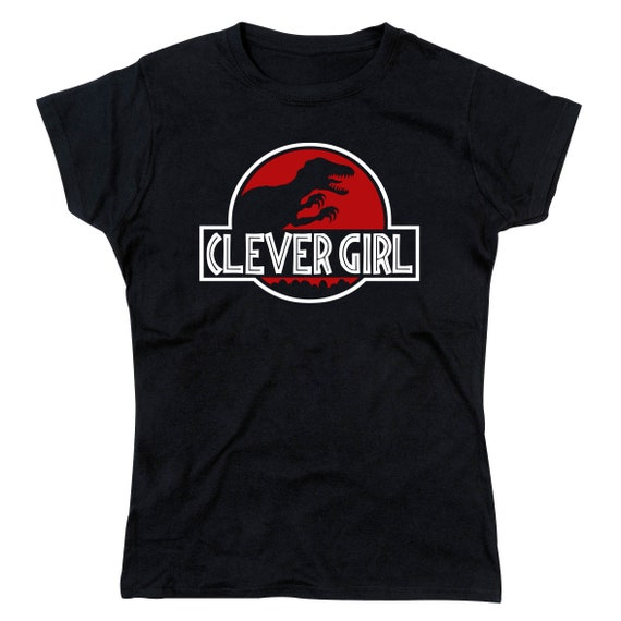 Ladies Clever Girl Velociraptor Jurassic Park Inspired Dinosaur Parody T-Shirt
