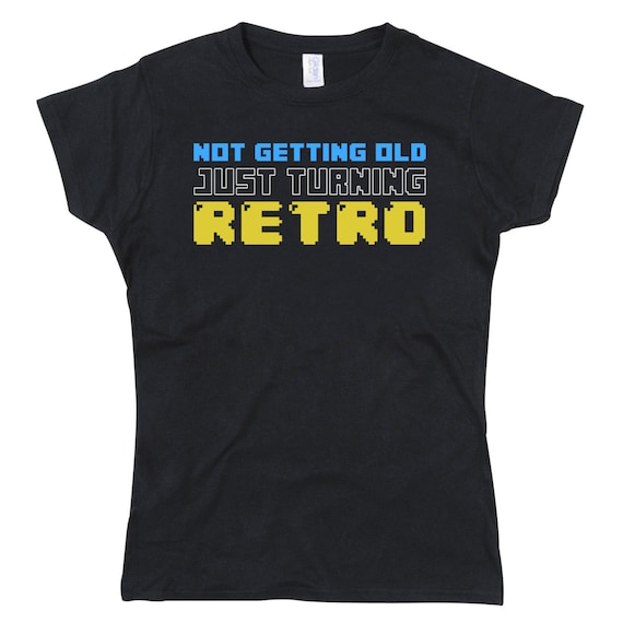 Ladies Not Getting Old Just Turning Retro Birthday Tshirt