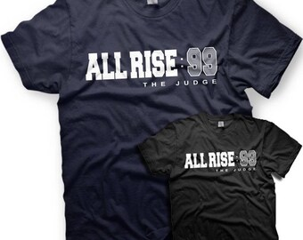 112c43082b0f19 Aaron Judge - All Rise T-Shirt - New York Yankees - Number 99