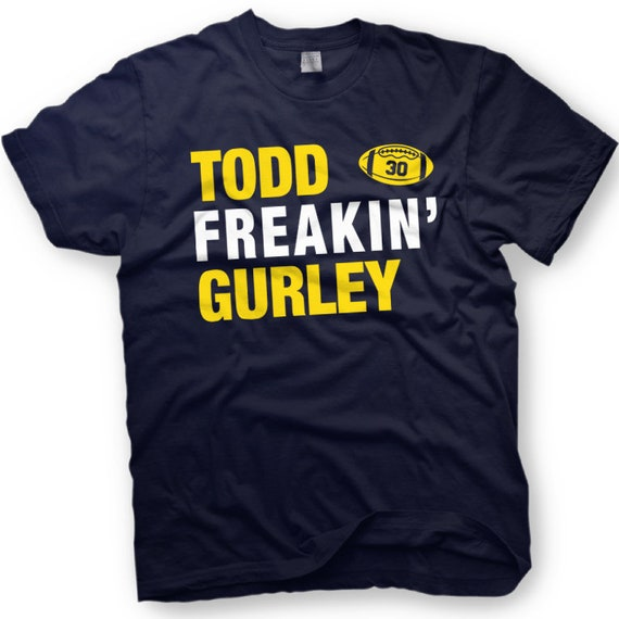 low priced 87fea b1c2d Todd Gurley - Funny T-shirt - Todd Freakin' Gurley - LA Football - number 30