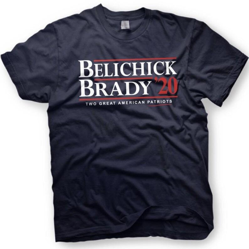 Bill Belichick and Tom Brady for President 2020 election  b0a66f7f3c5c