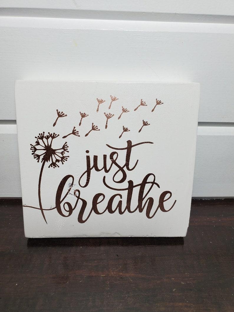 Just breathe wall art  Dandelion Wall Art