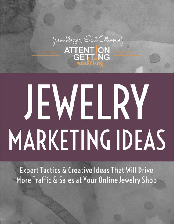 7a39311c43506 Best Selling Jewelry Marketing Ideas -- Ideas, Tips & Professional Advice  for an Online Jewelry Shop from Attention Getting Marketing