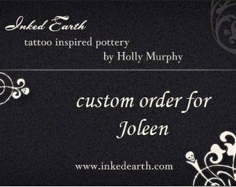 Custom order for Joleen