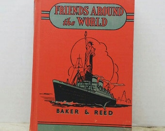 Friends Around the World, 1938, Baker and Reed, vintage kids book