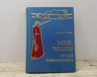Mrs Wiggs of the Cabbage Patch, 1979, Alice Hegan Rice, vintage kids book
