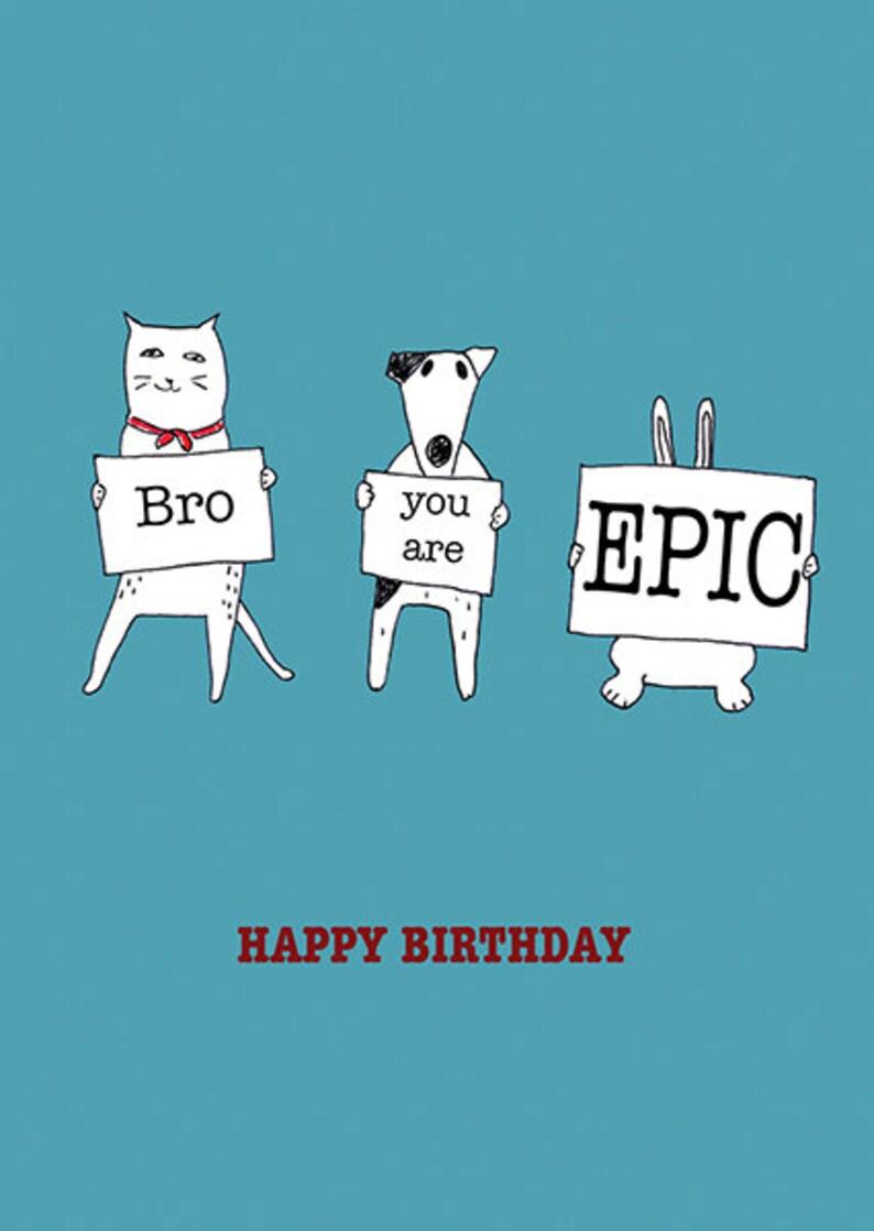 Bro Sei Epico Felice Compleanno Fratello Etsy