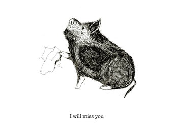I will miss you