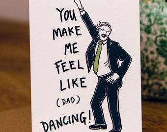 You Make me Feel Like Dad Dancing