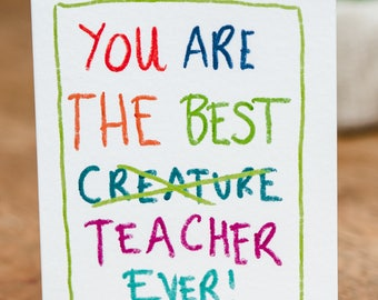 You are the best creature teacher ever!