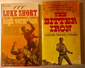 Two Western Story paperbacks-1968 quot The Bitter Iron quot Carter Travis Young quot High Vermilion quot , Luke Short