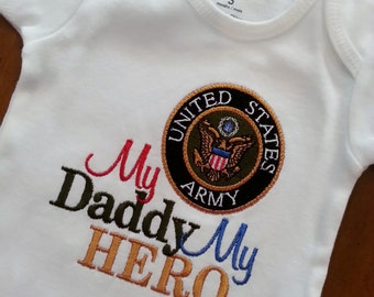 My Hero is in the Army I call him Daddy /her Mommy Shirt Onesie Navy, Air Force, Coast Guard, Marines National Reserves Any Military Branch