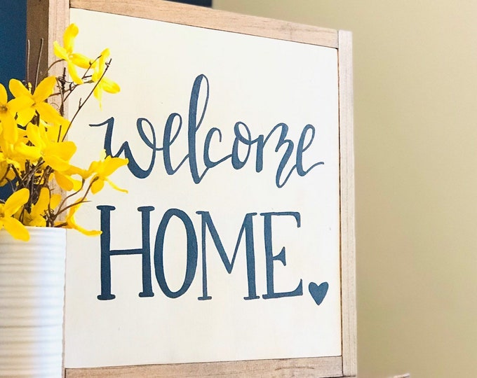 Welcome Home Wooden Sign | Hand Lettered Home Decor | Wall Art