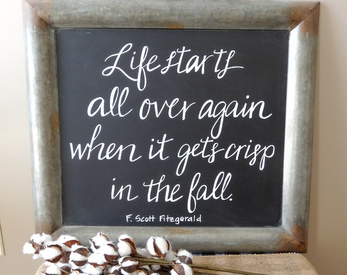 Fitzgerald Quote | Autumn Farmhouse | Rustic Chalkboard | Hand Lettered Sign