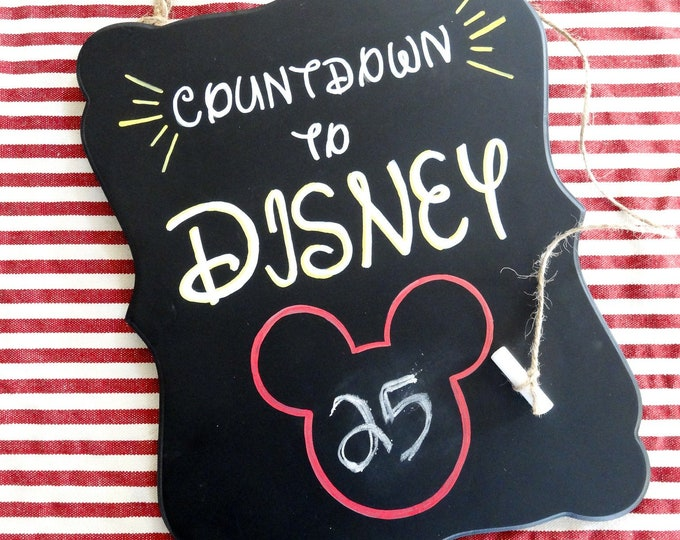 Disney Vacation Countdown Chalkboard Sign