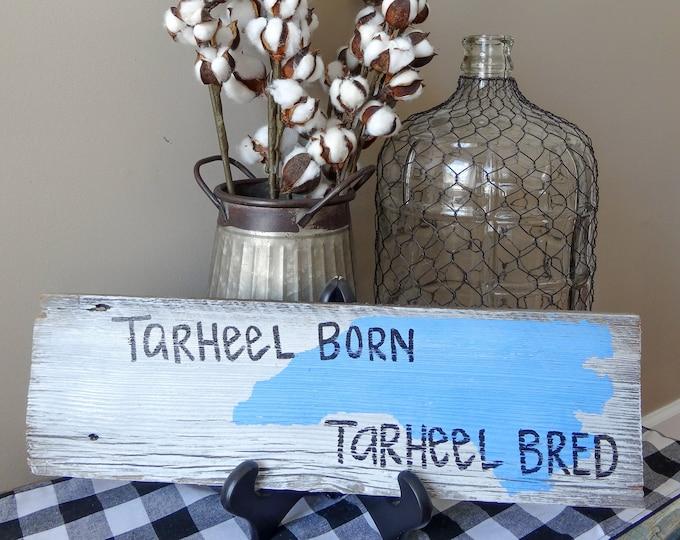 Tarheel Born, Tarheel Bred