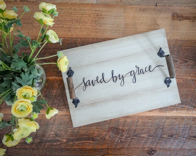 Handcrafted Solid Pine Wood Shiplap Decorative Tray - Saved By Grace