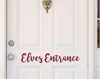 Elves Entrace Door Decal | Christmas Wall Decal | Holiday Decal | Christmas Decal | Christmas Vinyl Decal | Christmas Decoraction | BroElv