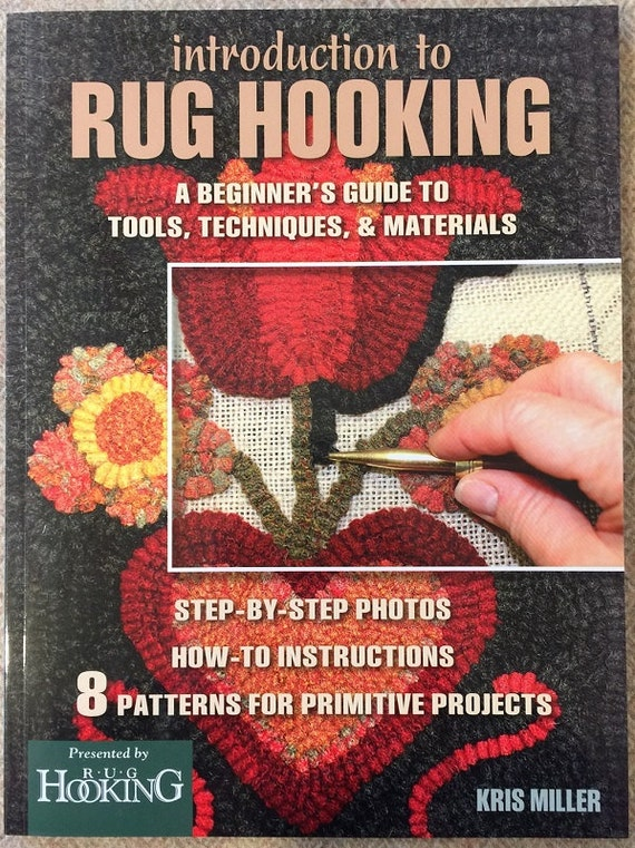 Rug Hooking Book:  Introduction to Rug Hooking;  Beginning rug hooking instruction, Step by step instruction and photos, patterns S100