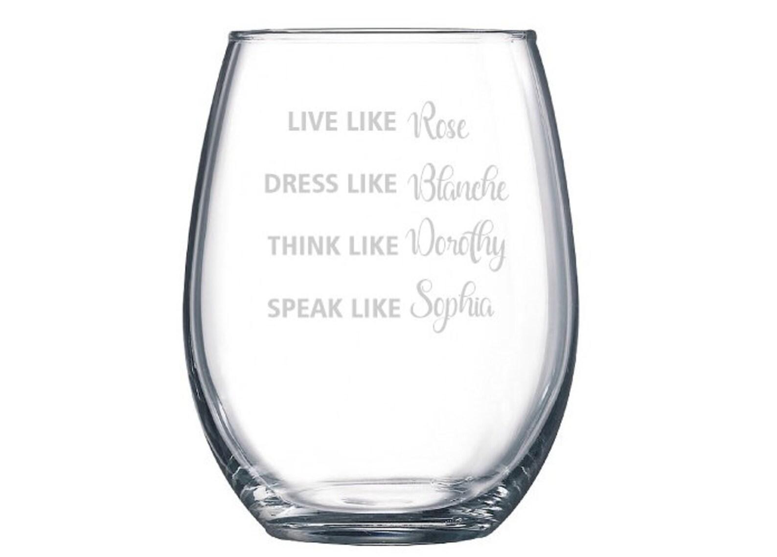 Golden Girls TV Show Funny Wine Glass