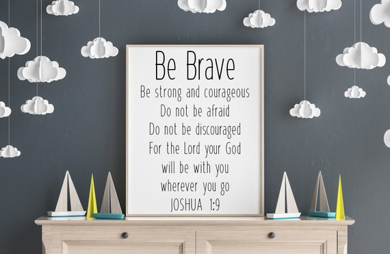 Be Brave Canvas Sign