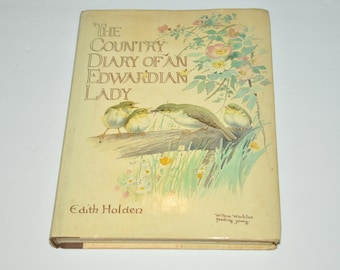 The Country Diary Of An Edwardian Lady Edith Holden Hardcover Book With Dust Jacket