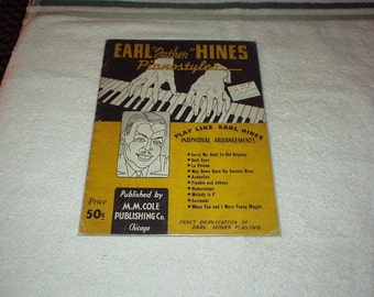 """1936 EARL """"Father"""" HINES Pianostyle Sheet Music 32-page Book -Play Like Earl Hines (Individual Arrangements) M.M. Cole Publishing Co."""
