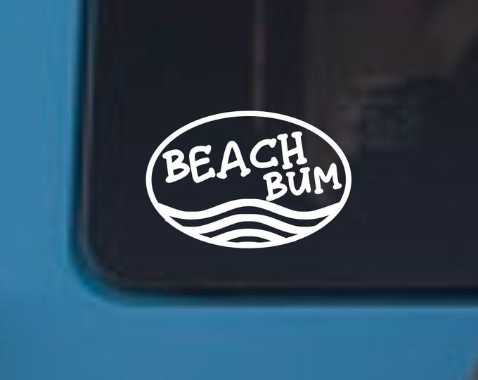 Beach Bum vinyl decal, Beach Bum sticker, Beach Bum beach sticker, Beach Bum, Beach decal, Beach sticker, Beach Bum car decal, Beach sticker