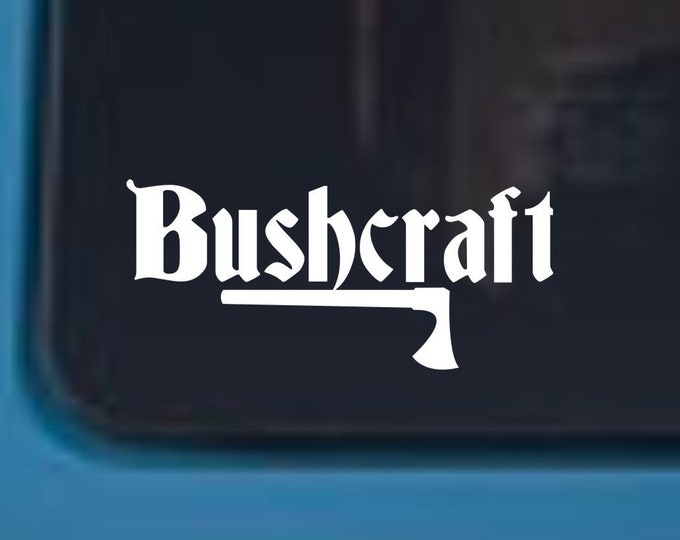 Bushcraft vinyl decal, Bushcraft vinyl sticker, Bushcraft decal, Bushcraft sticker, Bushcraft gear, Bushcraft car sticker, Bushcraft