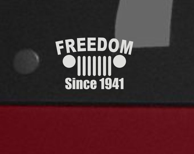 Freedom since 1941, 1941 vinyl decal, 1941, Jeep vinyl decal