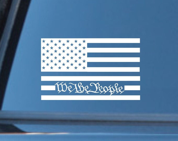 Flag We The People vinyl decal, We the people sticker, we the people flag decal, we the people flag sticker, vinyl american flag decal