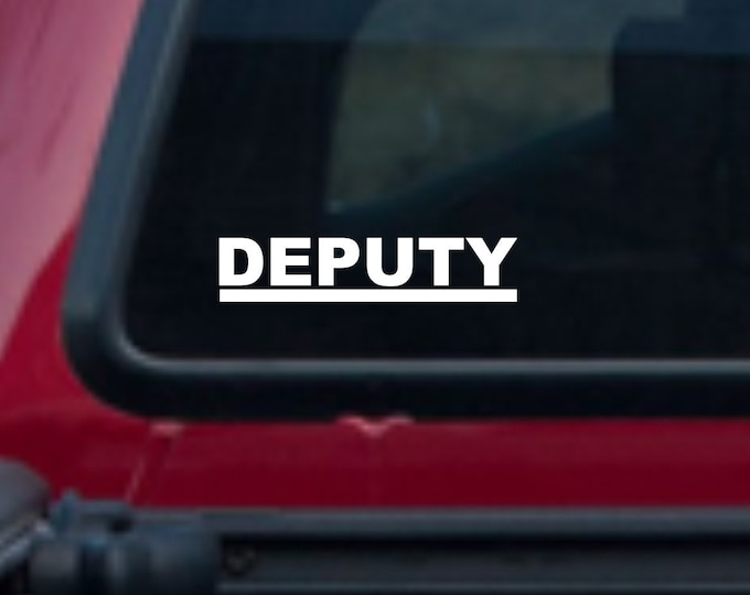 Deputy vinyl decal, Deputy decal, Deputy sticker, Deputy Sheriff vinyl decal, Deputy Sheriff car sticker, deputy car truck vinyl decal