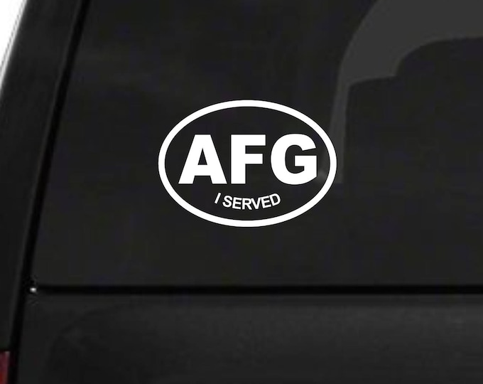 AFG I Served decal, Afghanistan service sticker, Afghanistan decal, I served AFG decal, I served AFG sticker, Afghanistan sticker, Military