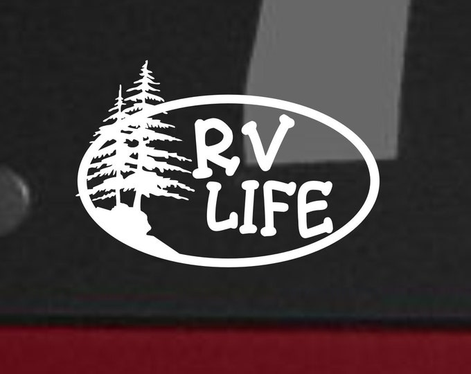 RV Life vinyl decal, RV Life, RV Life vinyl sticker, recreational vehicle decal, camper decal, camper sticker, camp life sticker, camper
