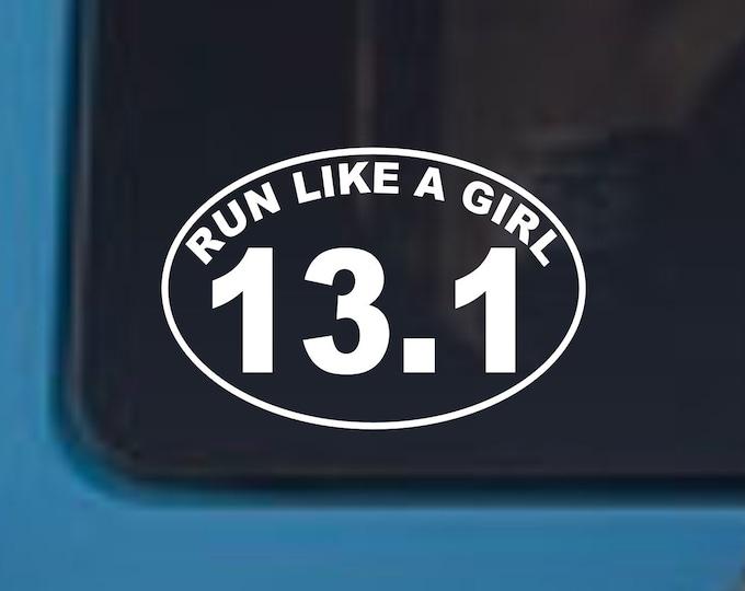 Run like a girl 13.1 marathon decal, run like a girl sticker, run like a girl oval decal, 13.1 marathon decal sticker, run like a girl